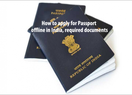 How to apply for Passport offline in India, required documents